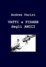 Il romanzo di Andrea Parisi disponibile su ordinazione presso tutte le librerie Feltrinelli d'Italia