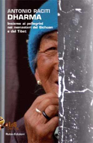 Libro-diario di un viaggio in Tibet e nello Sichuan