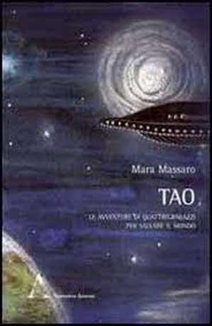 """Fantascienza per ragazzi nel romanzo """"Tao"""" di Mara Massaro"""
