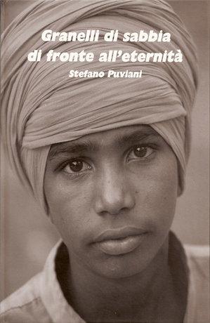 Granelli di Sabbia di Fronte all'Eternità, libro fotografico di Stefano Puviani