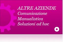 Soluzioni per aziende, fondazioni e altri enti. Soluzioni per la comunicazione, la manualistica e soluzioni ad hoc